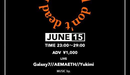 6月15日(金)音楽パーティーでDJ出演します。